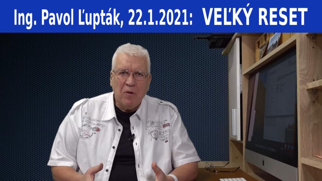 Ing. Pavol Ľupták – VEĽKÝ RESET